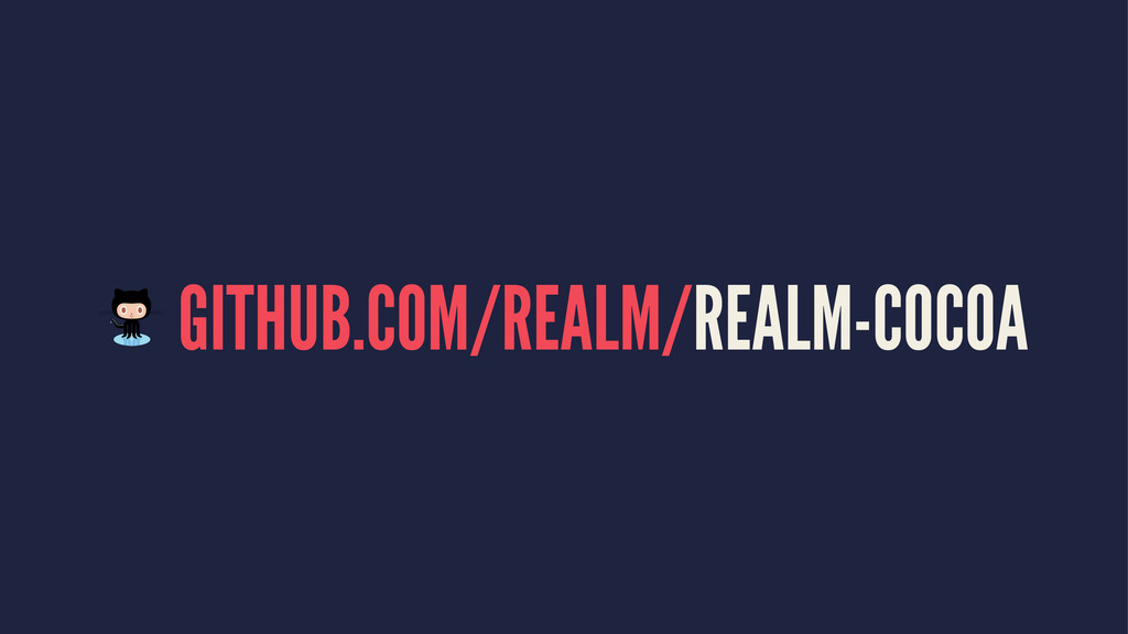 GITHUB.COM/REALM/REALM-COCOA