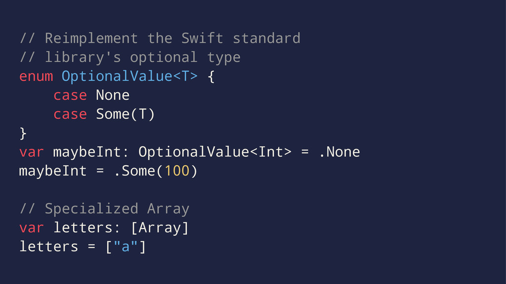 // Reimplement the Swift standard // library's ...
