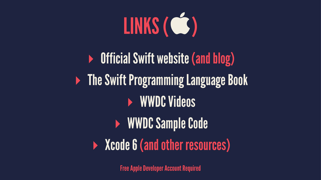 LINKS () ▸ Official Swift website (and blog) ▸...