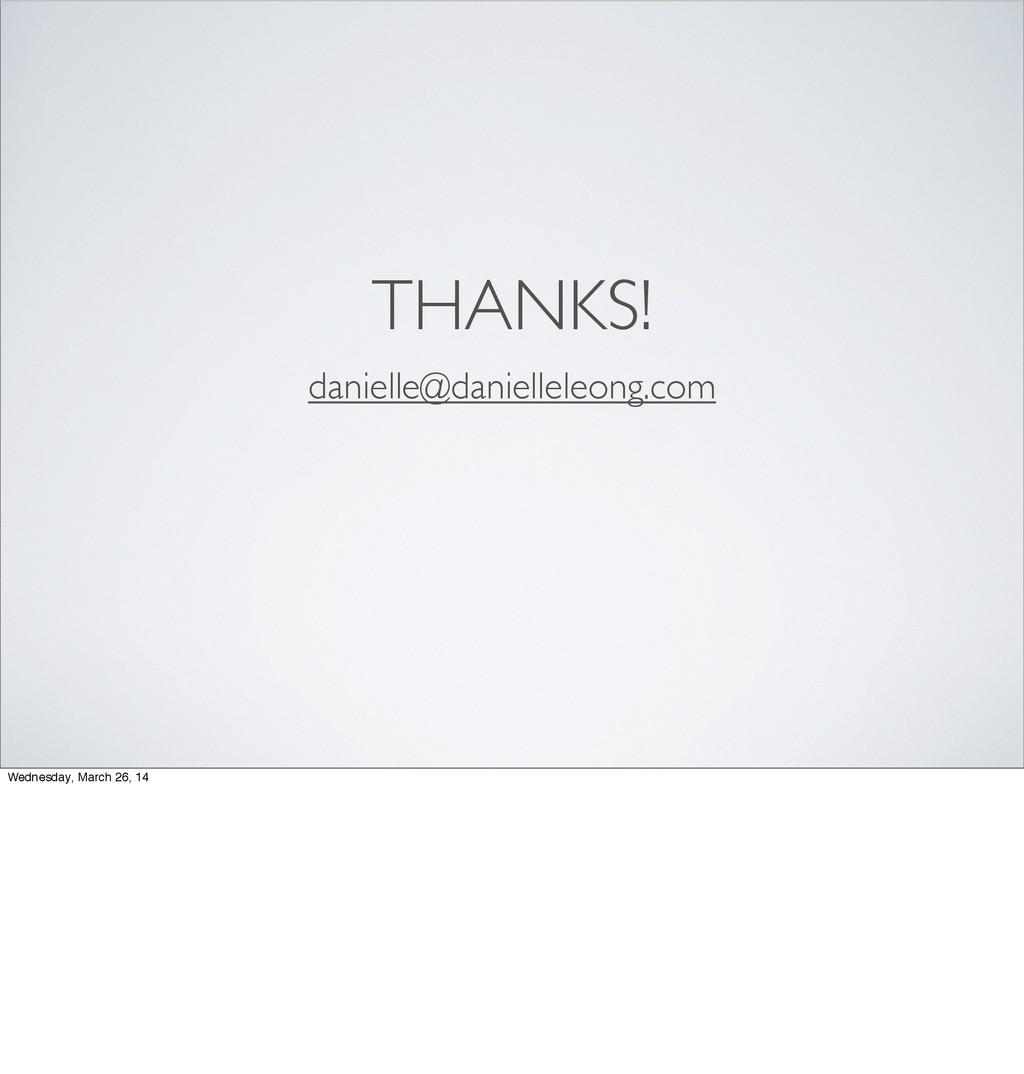 THANKS! danielle@danielleleong.com Wednesday, M...