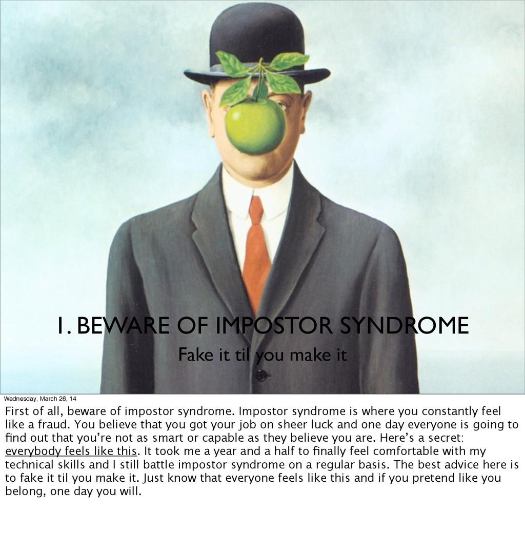 Fake it til you make it 1. BEWARE OF IMPOSTOR S...