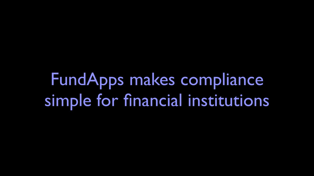 FundApps makes compliance simple for financial i...