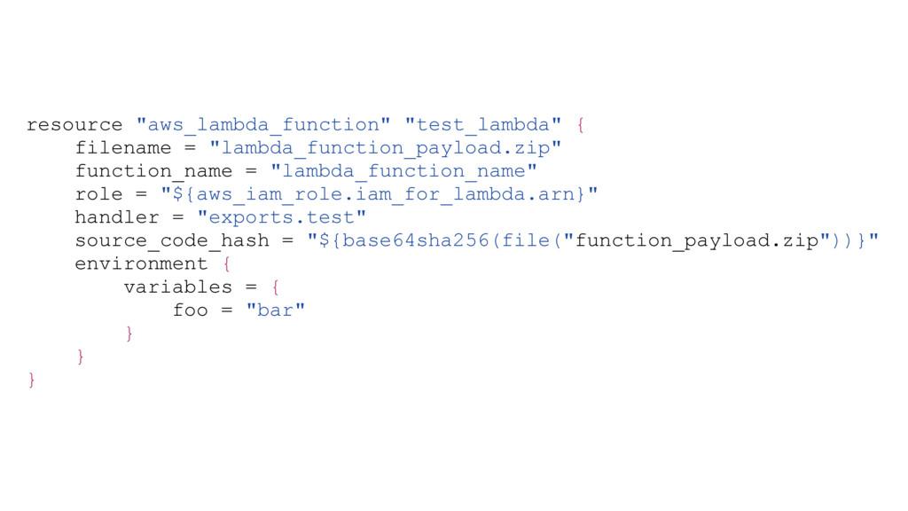 """resource """"aws_lambda_function"""" """"test_lambda"""" { ..."""