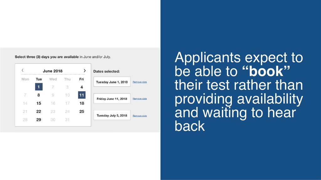 """Applicants expect to be able to """"book"""" their te..."""