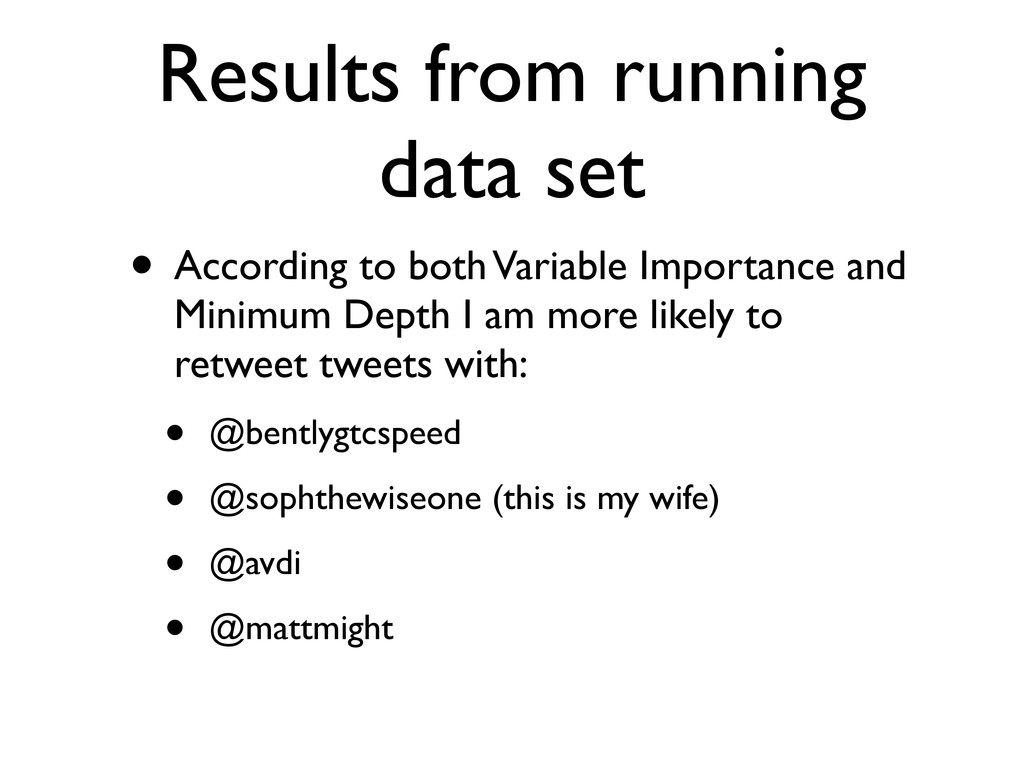 Results from running data set • According to bo...