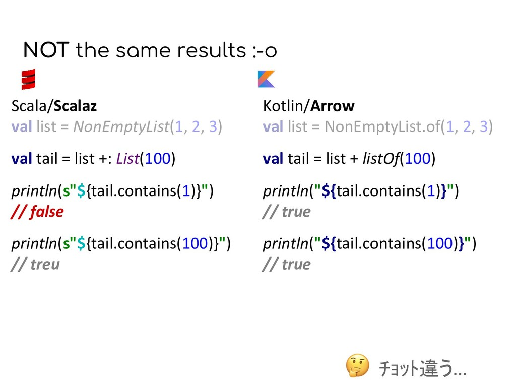 NOT the same results :-o Kotlin/Arrow val list ...