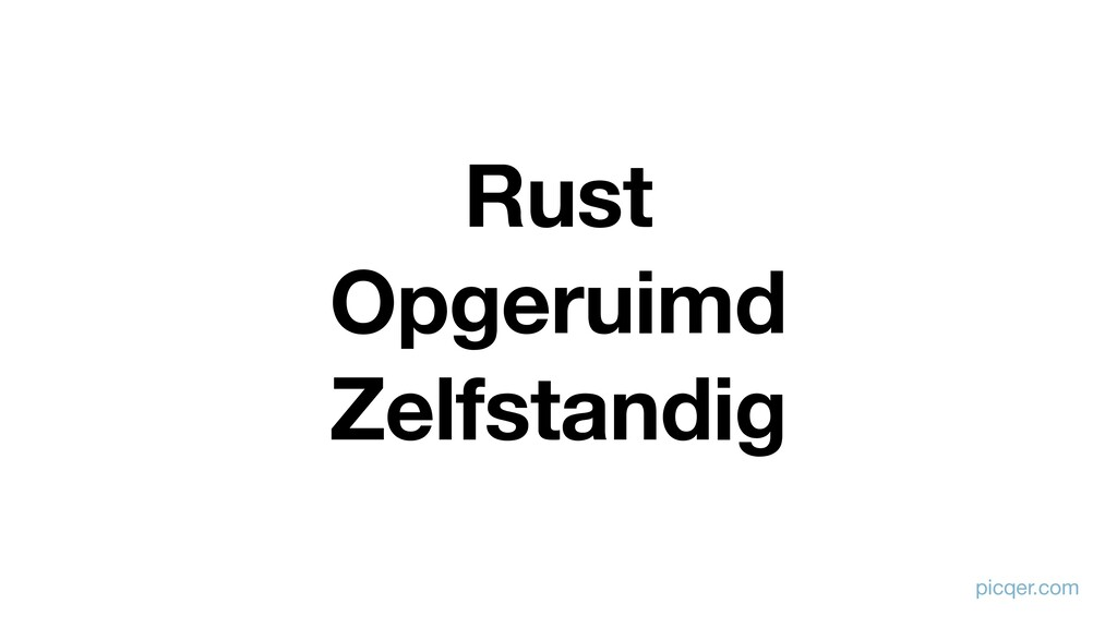 Rust Opgeruimd Zelfstandig picqer.com