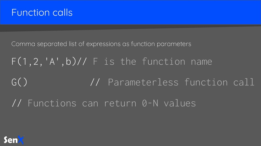Function calls Comma separated list of expressi...