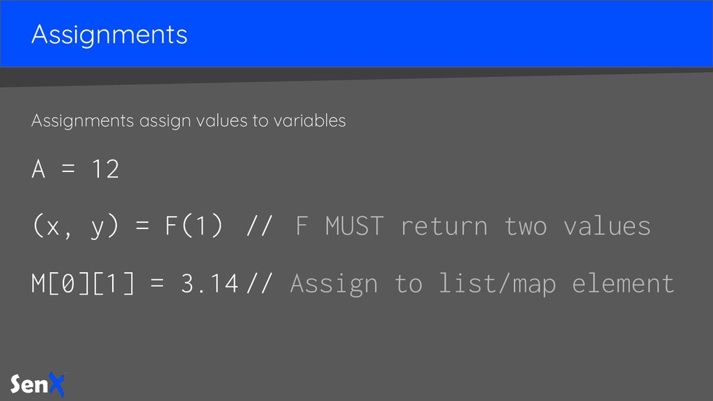 Assignments Assignments assign values to variab...