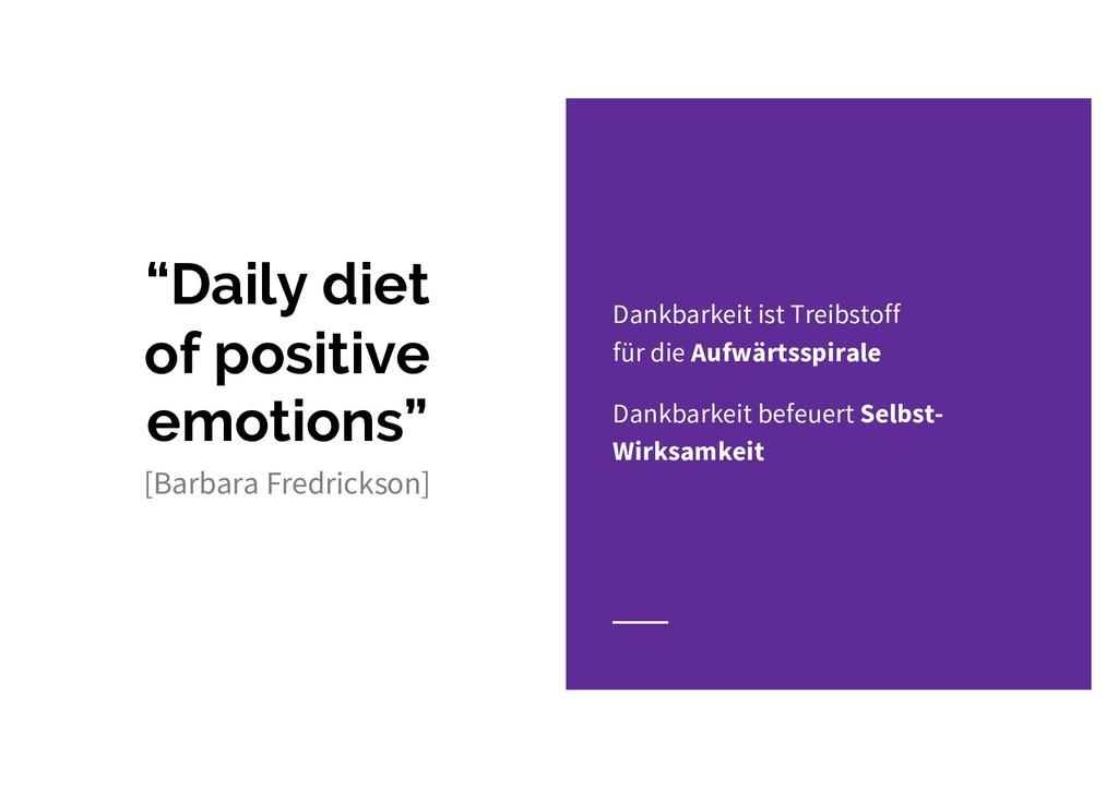 """Daily diet of positive emotions"" Dankbarkeit i..."