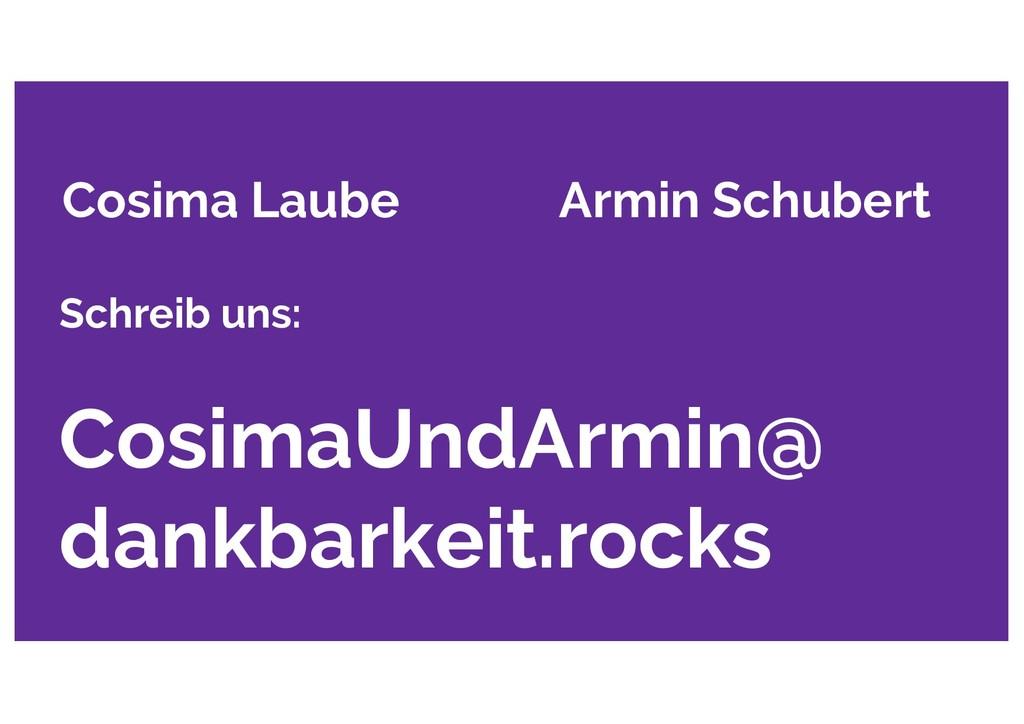 Cosima Laube Armin Schubert Schreib uns: Cosima...