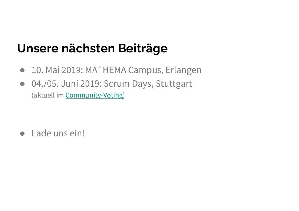Unsere nächsten Beiträge ● 10. Mai 2019: MATHEM...