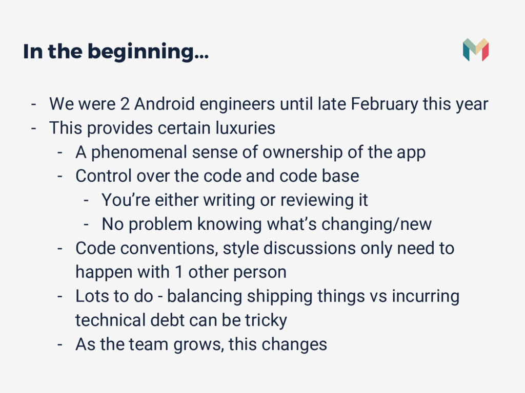 In the beginning... - We were 2 Android enginee...