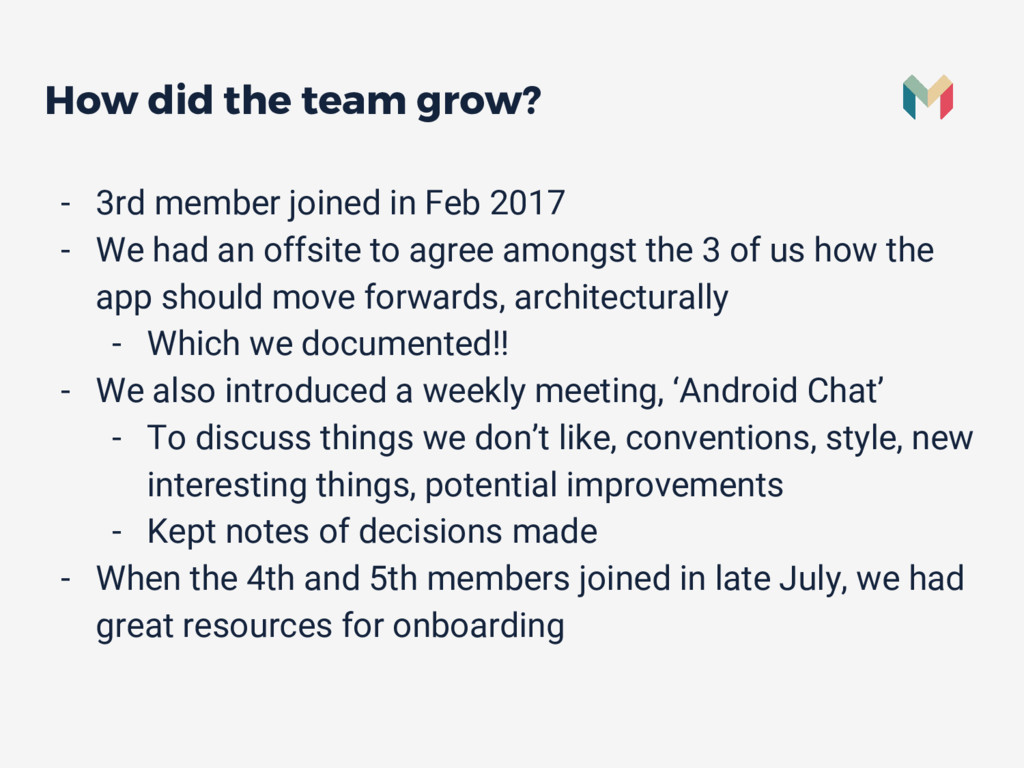 How did the team grow? - 3rd member joined in F...