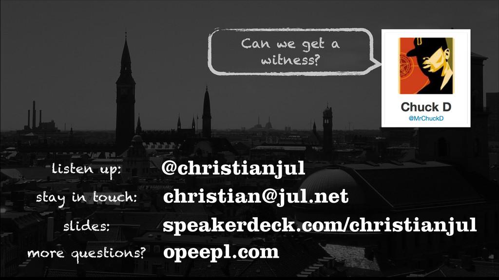 listen up: @christianjul slides: speakerdeck.co...
