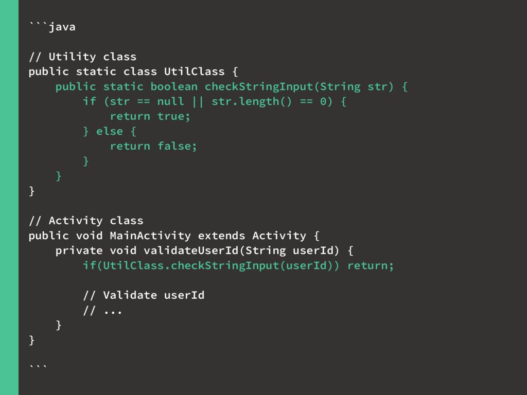 ```java // Utility class public static class Ut...