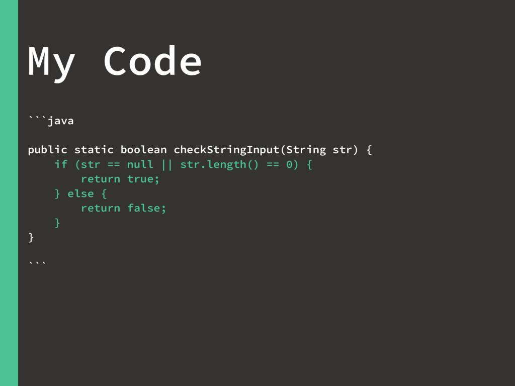 ```java public static boolean checkStringInput(...