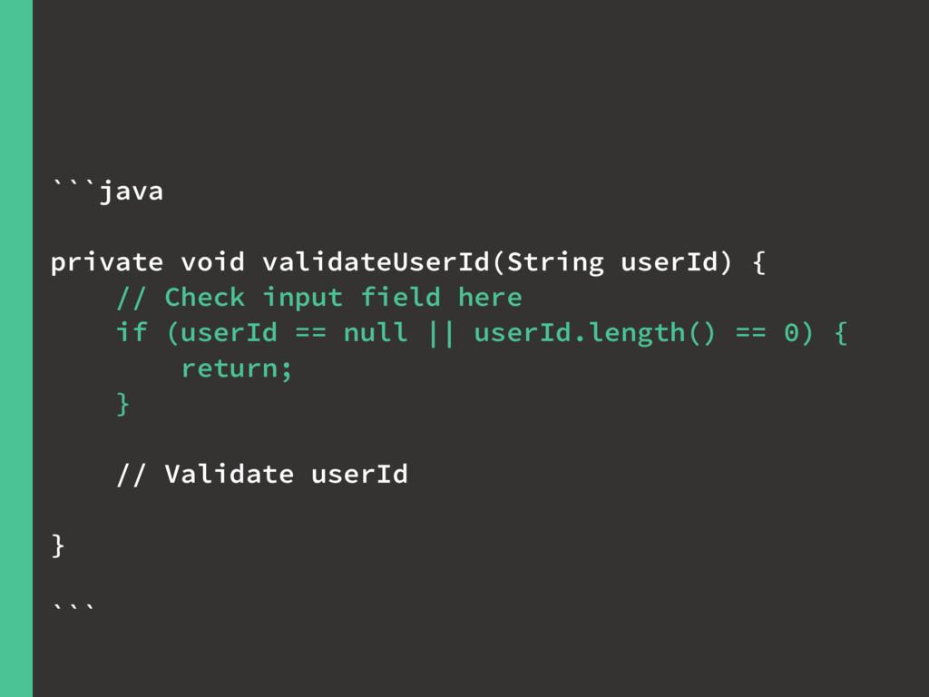 ```java private void validateUserId(String user...