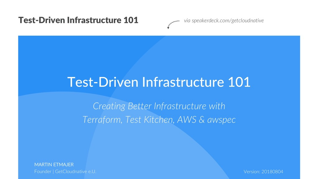 Test-Driven Infrastructure 101 via speakerdeck....