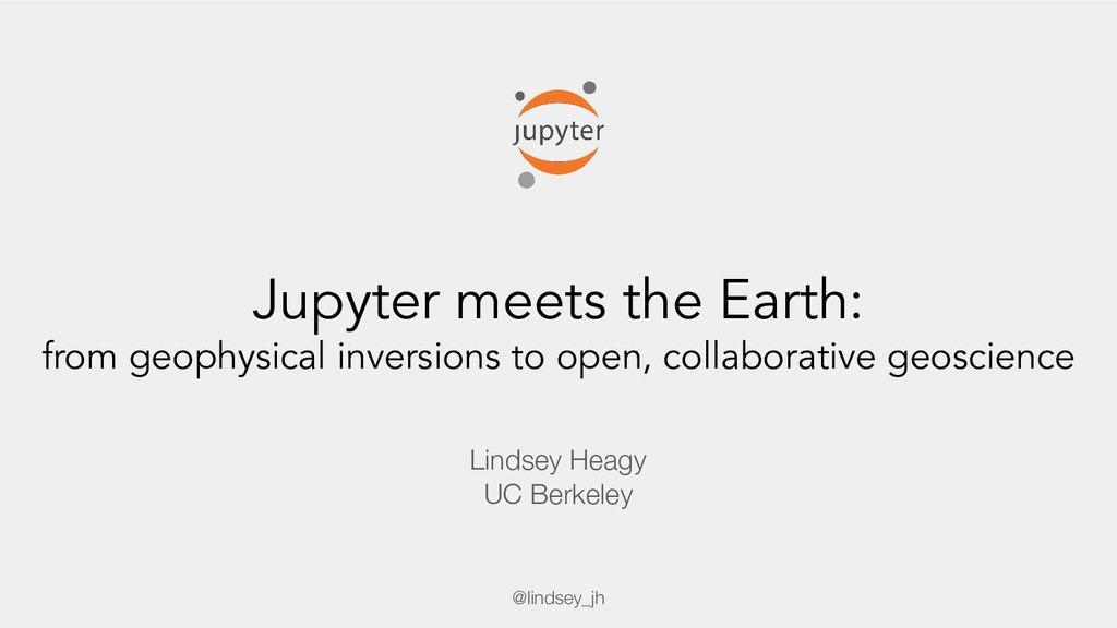 Jupyter meets the Earth: from geophysical inver...