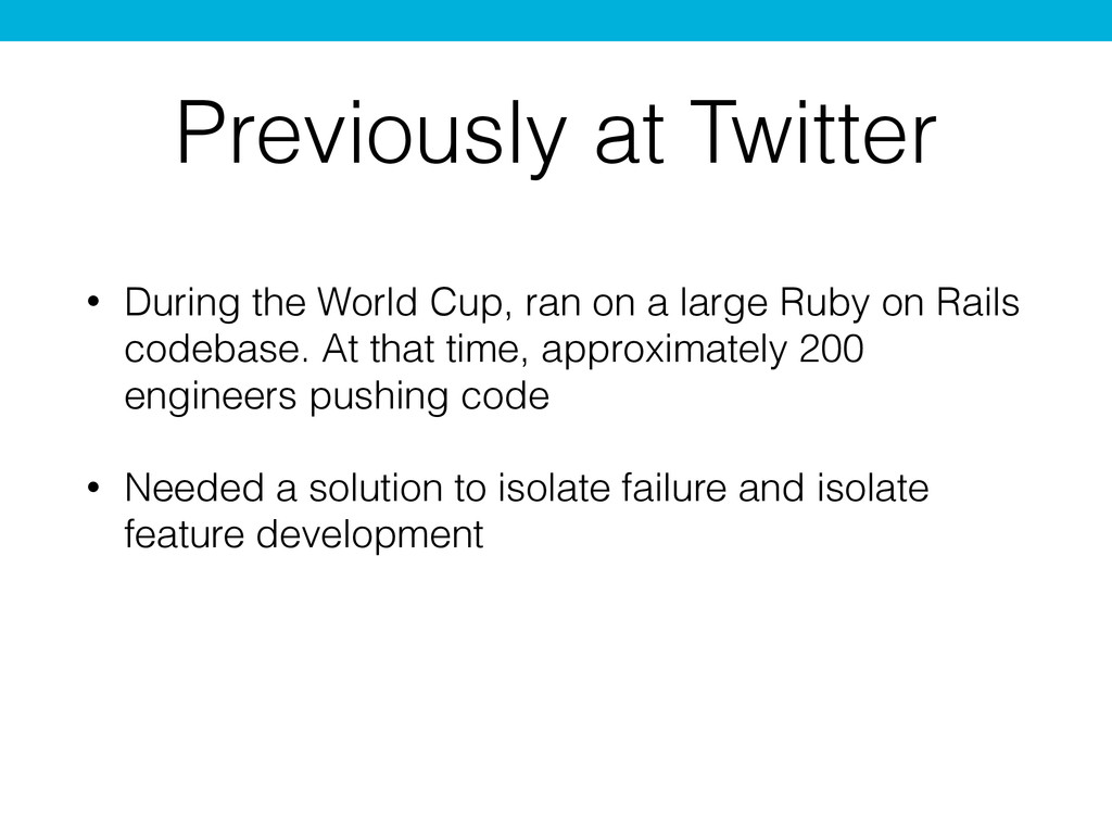 • During the World Cup, ran on a large Ruby on ...