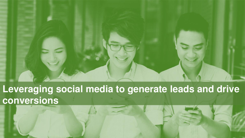 Leveraging social media to generate leads and d...