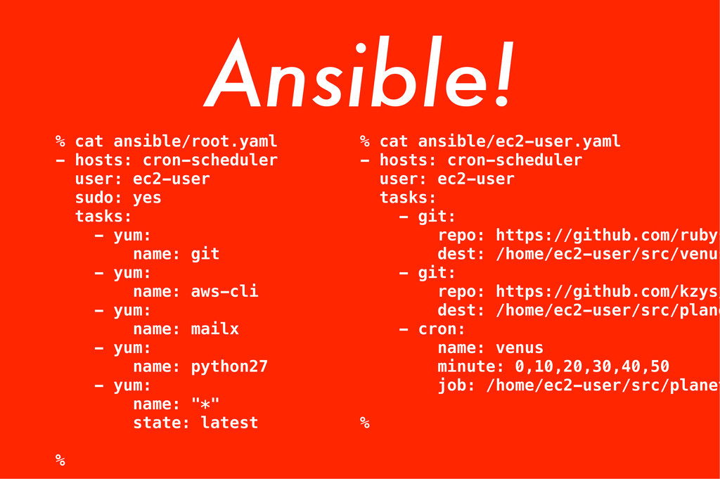 % cat ansible/ec2-user.yaml - hosts: cron-sched...