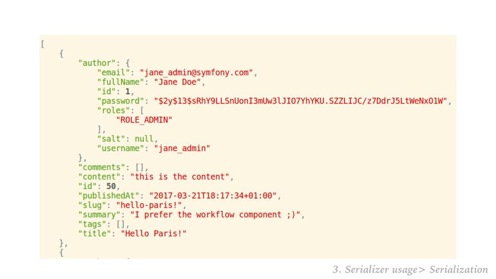 3. Serializer usage> Serialization