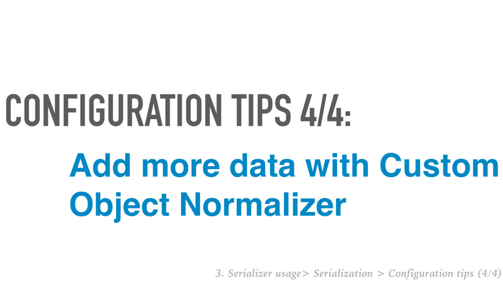 Add more data with Custom Object Normalizer CON...