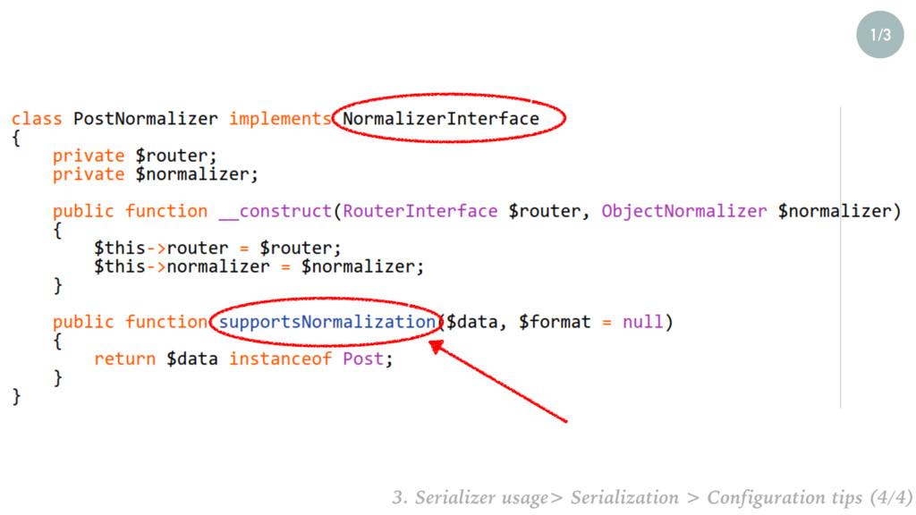 1/3 3. Serializer usage> Serialization > Config...