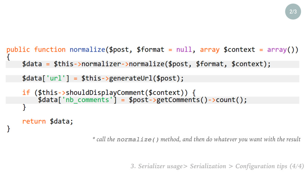 2/3 * call the normalize() method, and then do ...