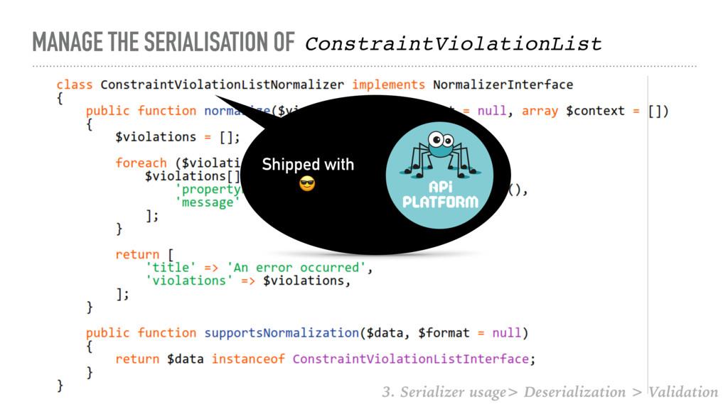 MANAGE THE SERIALISATION OF ConstraintViolation...