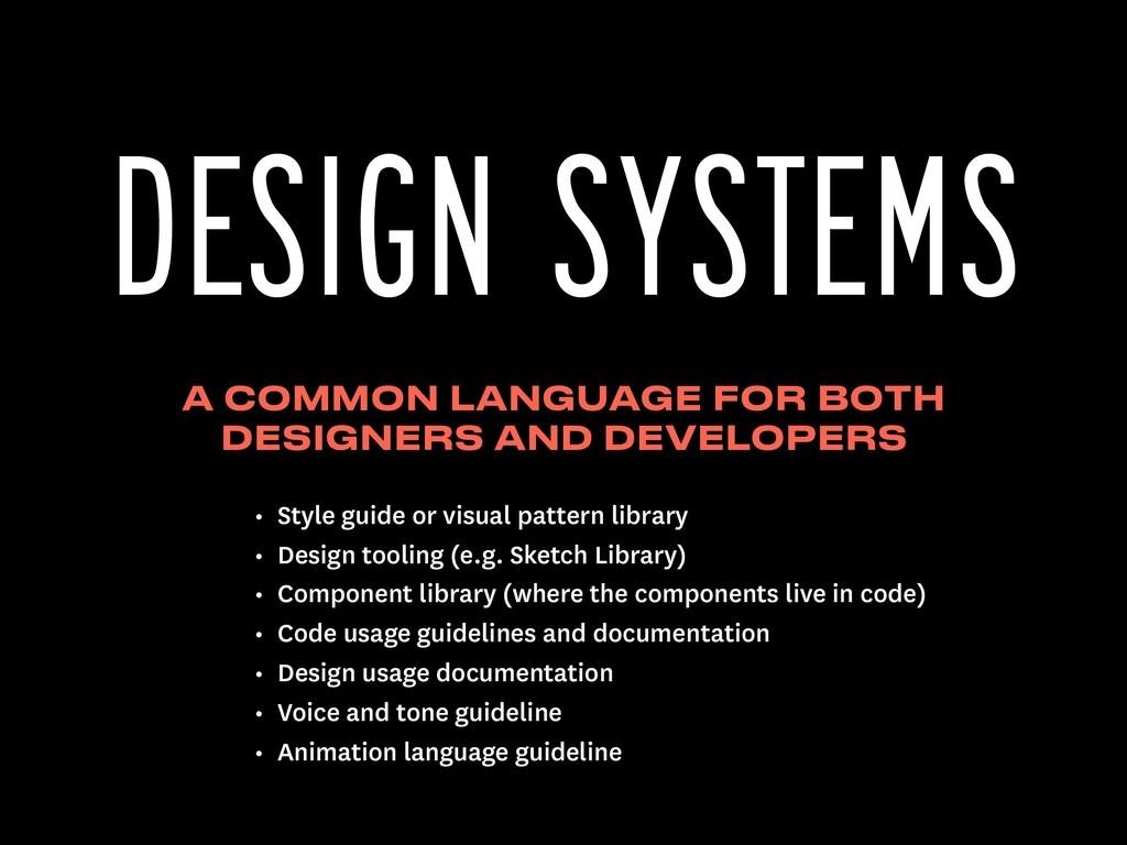 A COMMON LANGUAGE FOR BOTH DESIGNERS AND DEVELO...