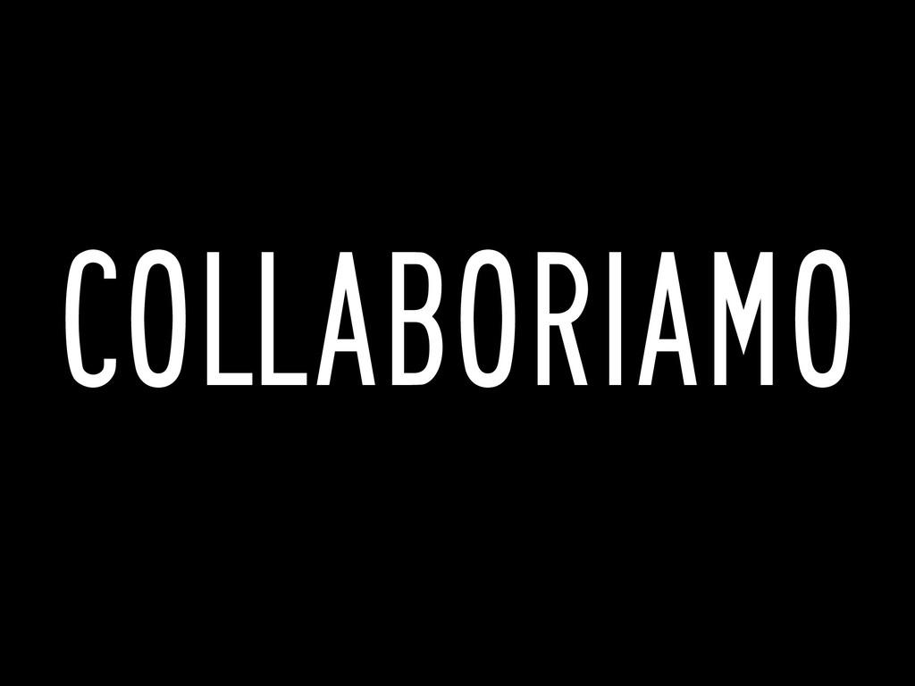 COLLABORIAMO