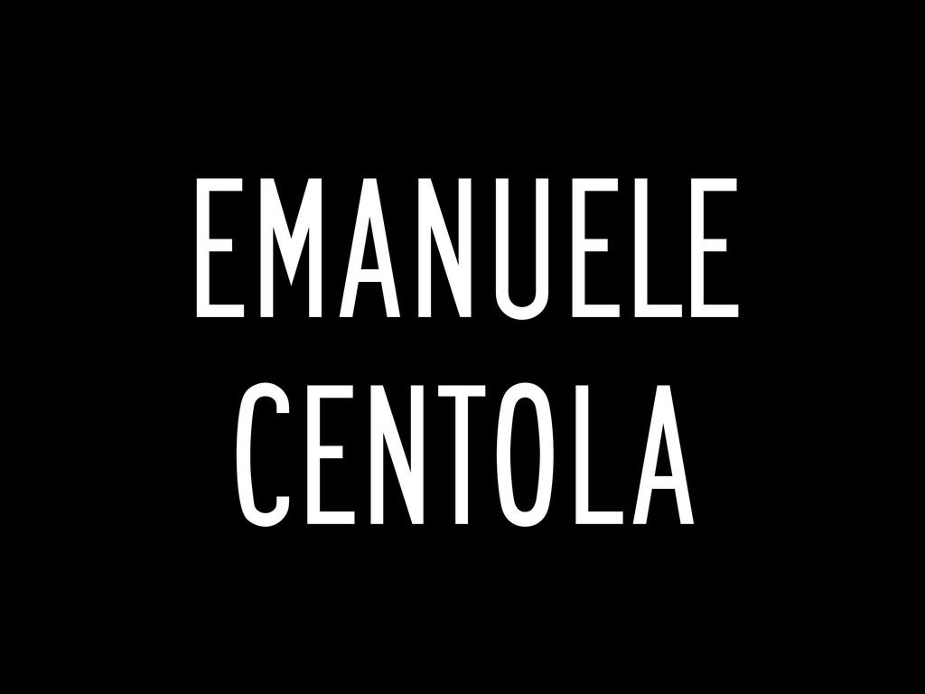 EMANUELE CENTOLA