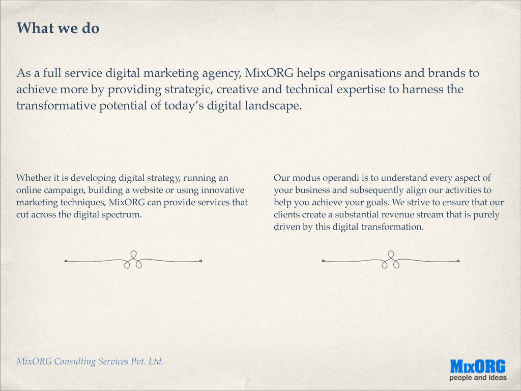MixORG Consulting Services Pvt. Ltd. What we do...