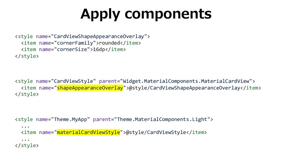 """Apply components <style name=""""CardViewShapeAppe..."""