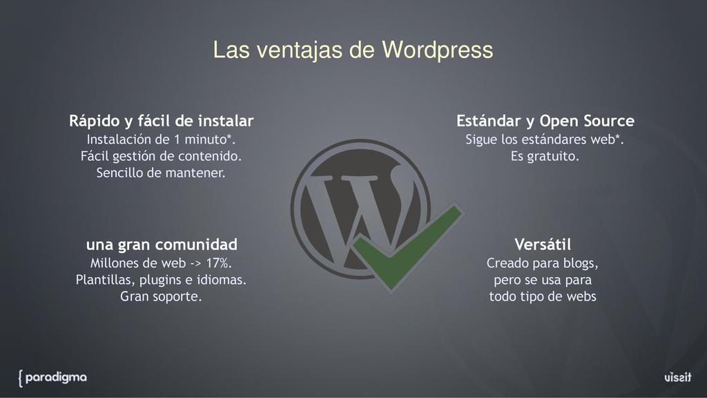 Las ventajas de Wordpress Rápido y fácil de ins...