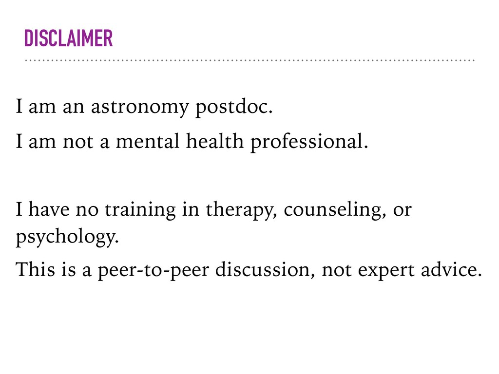 DISCLAIMER I am an astronomy postdoc. I am not ...