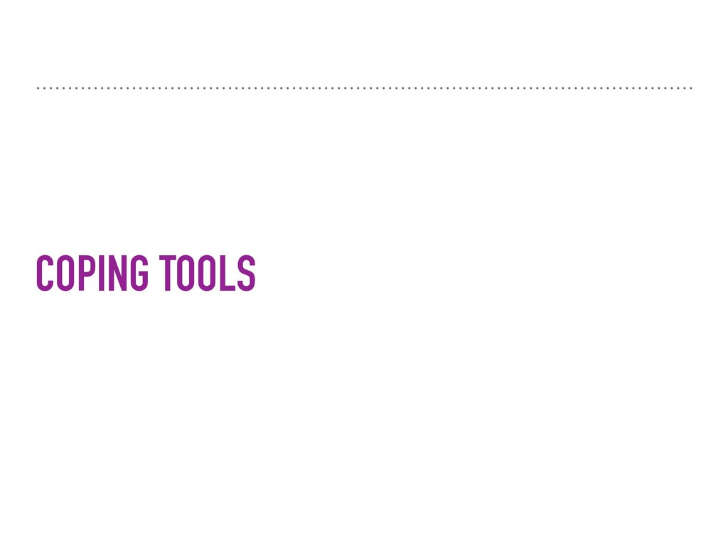 COPING TOOLS