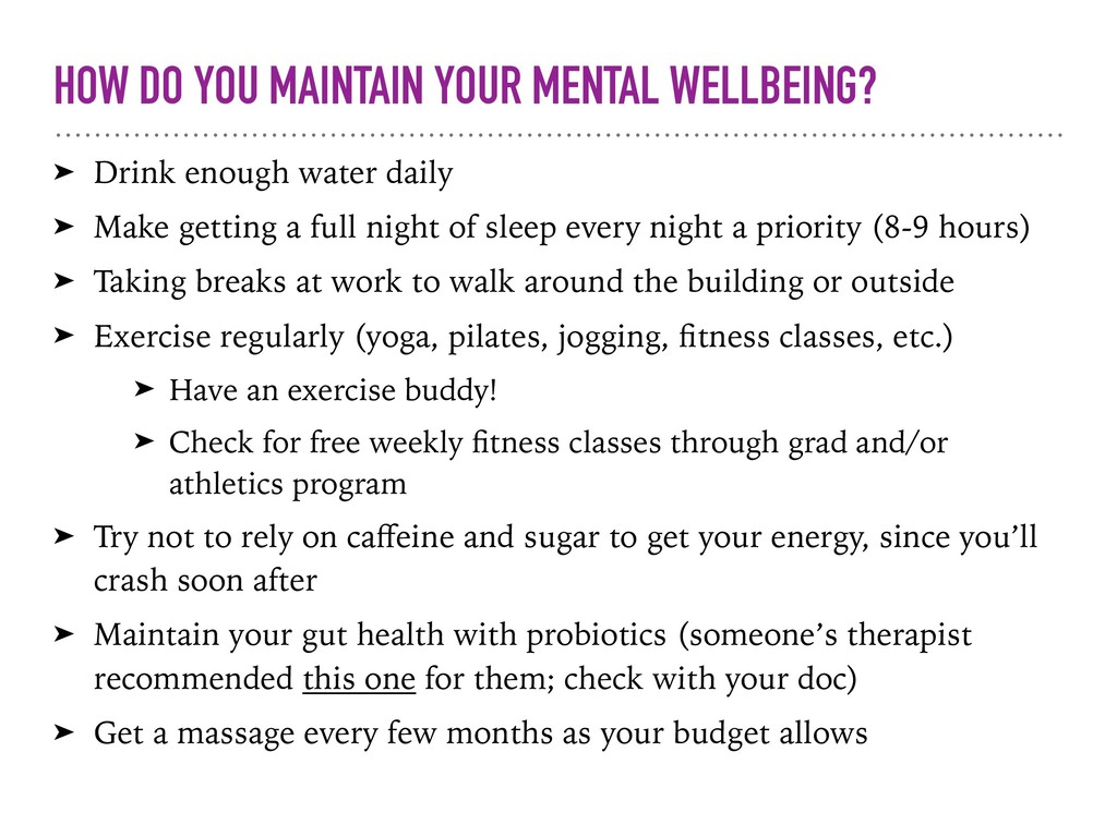 HOW DO YOU MAINTAIN YOUR MENTAL WELLBEING? ➤ Dr...