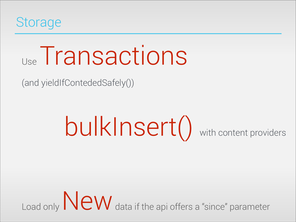Storage Use Transactions (and yieldIfContededSa...