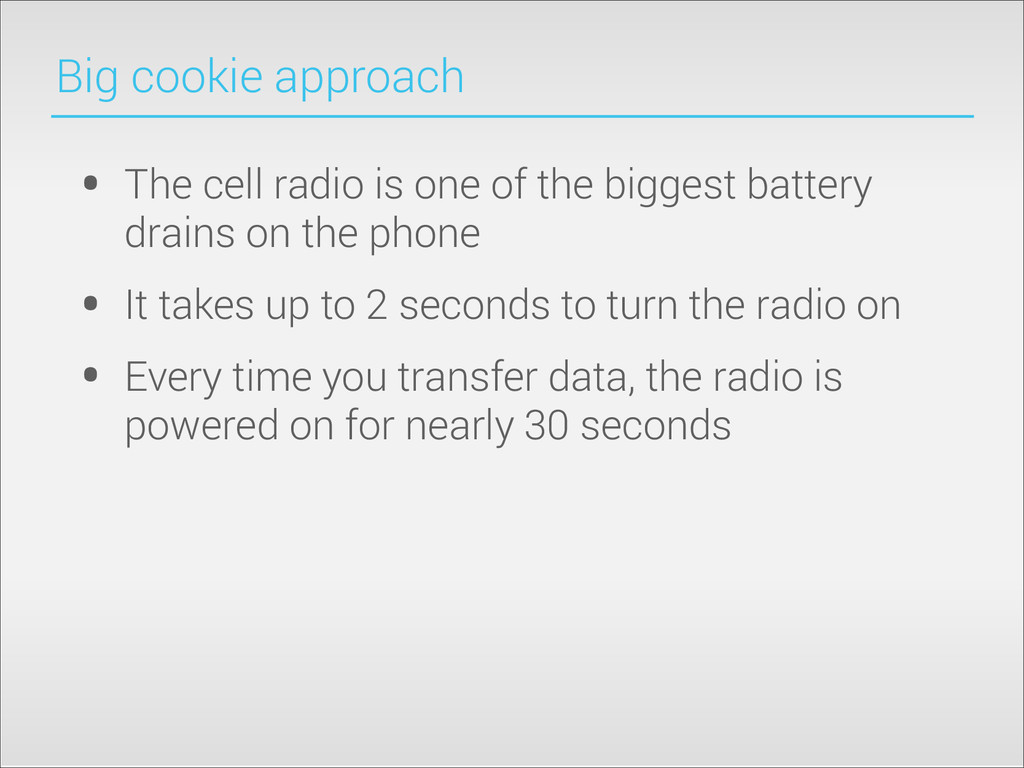 Big cookie approach • The cell radio is one of ...