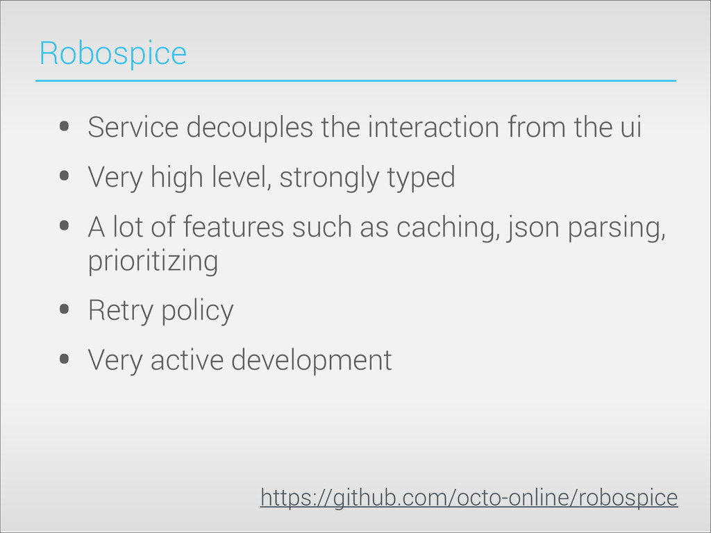 Robospice • Service decouples the interaction f...