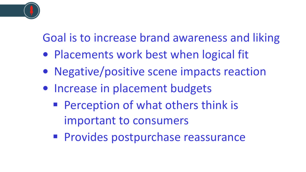 Goal is to increase brand awareness and liking ...