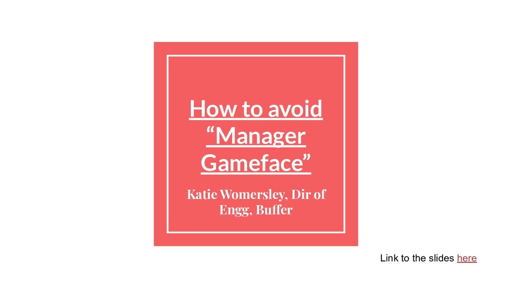 "How to avoid ""Manager Gameface"" Katie Womersley..."