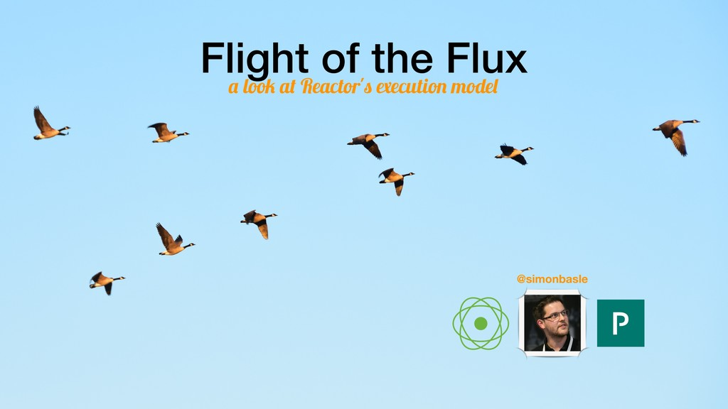 Flight of the Flux a look at Reactor's executio...
