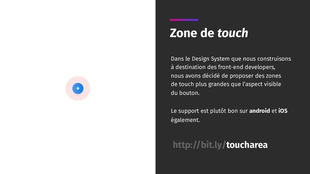 Zone de touch Dans le Design System que nous co...