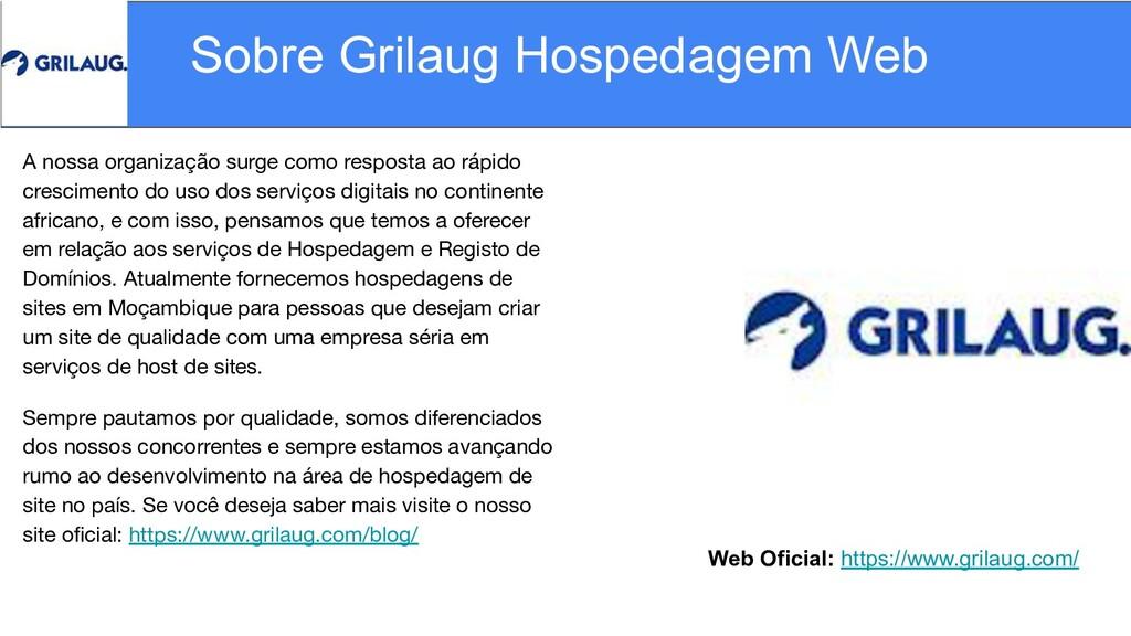 Web Oficial: https://www.grilaug.com/ Sobre Gri...
