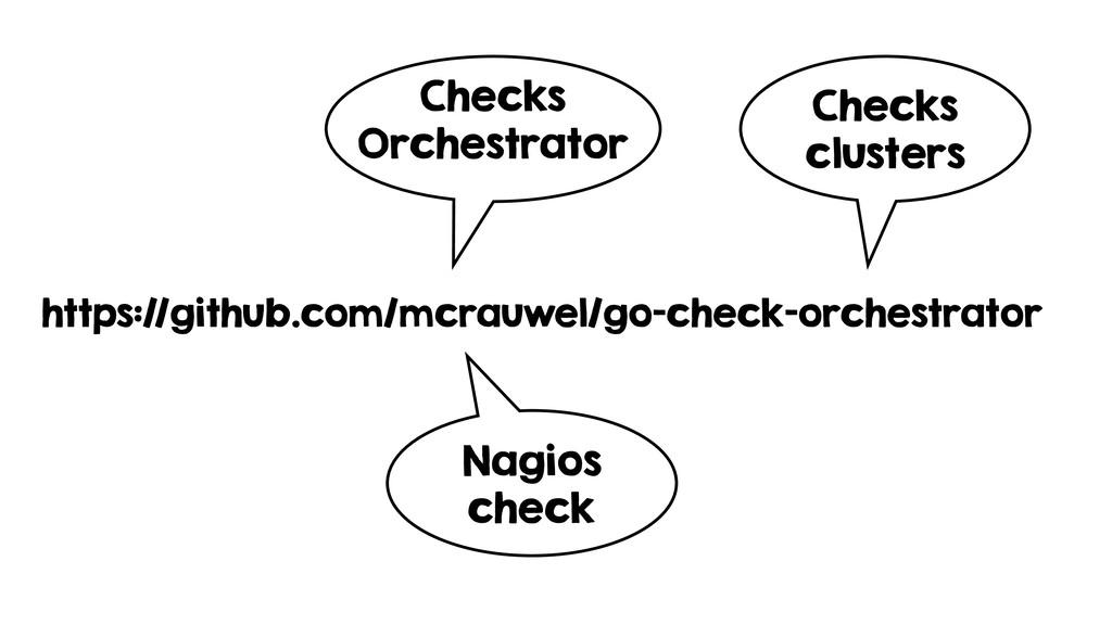 https://github.com/mcrauwel/go-check-orchestrat...